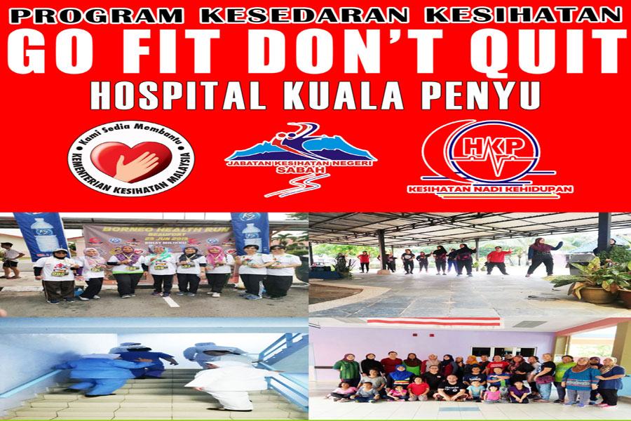 "Program ""Go Fit Don't Quit"" Hospital Kuala Penyu"